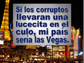 Corruptos Luminosos