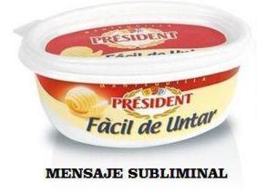 Président…..Fácil de Untar