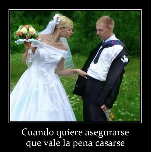 Cuando Quiere Asegurarse de que Vale la Pena Casarse